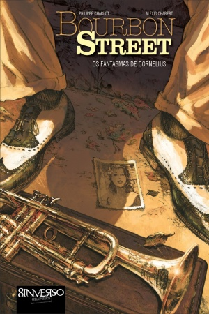 Livro Bourbon Street - os fantasmas de Cornelius - vol. 1