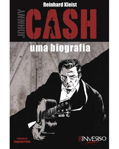 Johnny Cash - uma biografia