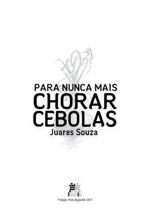 Livro Para nunca mais chorar cebolas