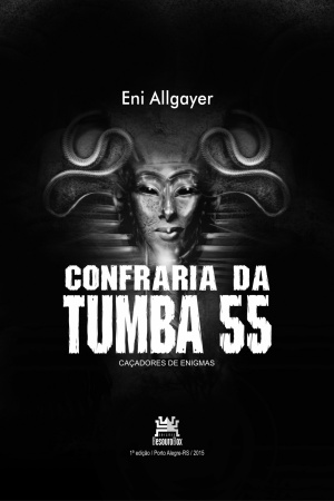 Livro Confraria da Tumba 55 - caçadores de enigmas