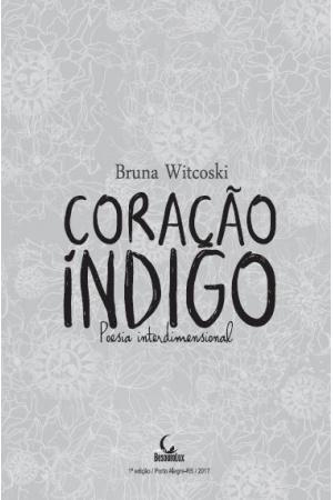 Livro Coração Índigo: poesia interdimensional