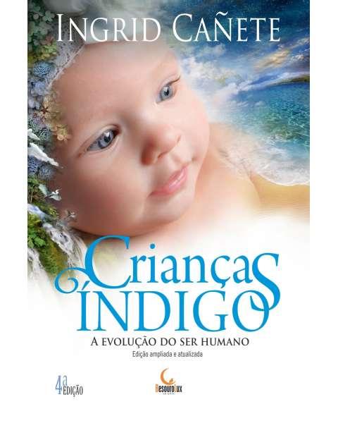 Crianças Índigo - a evolução do ser humano