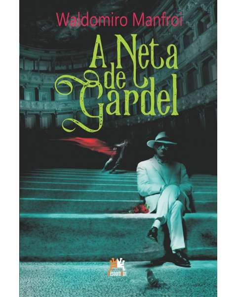 A neta de Gardel