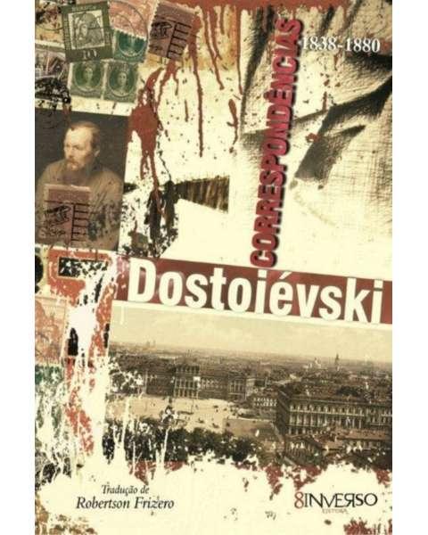 Dostoiévski - correspondências 1838 - 1880