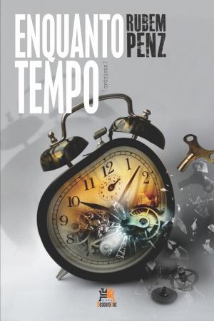 Livro Enquanto tempo: crônicas selecionadas e reflexões sobre o gênero