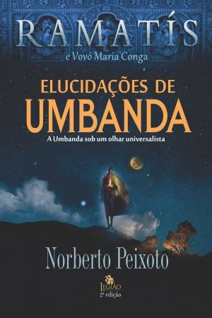 Livro Elucidações de Umbanda - a Umbanda sob um olhar universalista