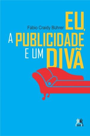 Livro Eu, a publicidade e um divã