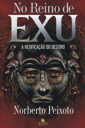 Livro No reino de Exu - a retificação do destino
