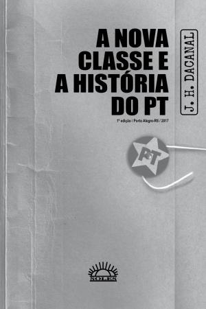 Livro A nova classe e a história do PT