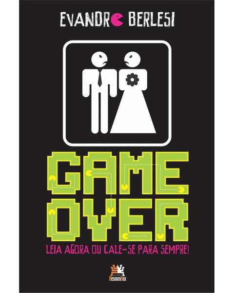 Game over: leia agora ou cale-se para sempre