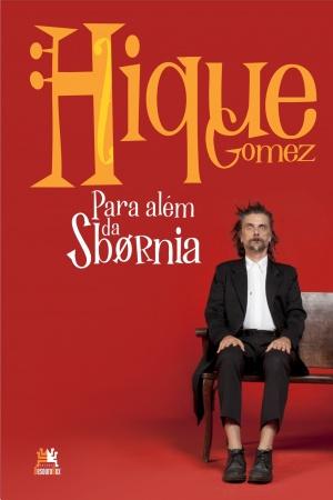 Livro Hique Gomez: para além da Sbornia