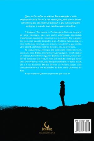 Livro Jovens guerreiros e guerreiras da luz: por que o sistema não respeita os adolescentes?