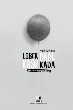 Livro Liberdade rasurada - narrativas de dor e liberdades