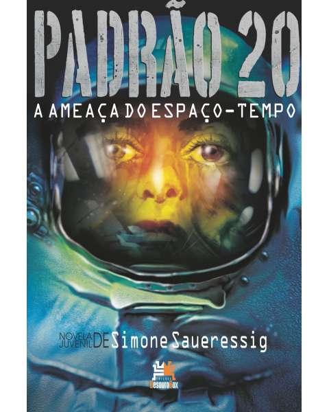 Padrão 20: a ameaça do espaço-tempo