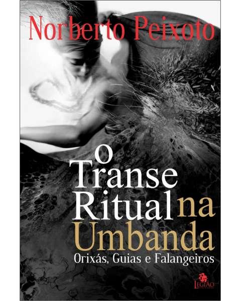 O transe ritual na Umbanda