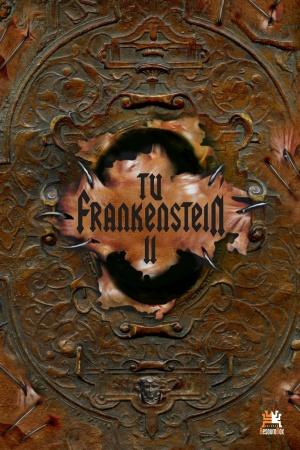 Livro Tu, Frankenstein II