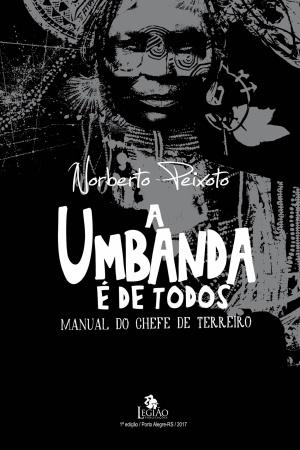 Livro A Umbanda é de todos – Manual do chefe de terreiro