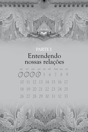 Livro Relações de amor sinceras - 33 dias de reflexões
