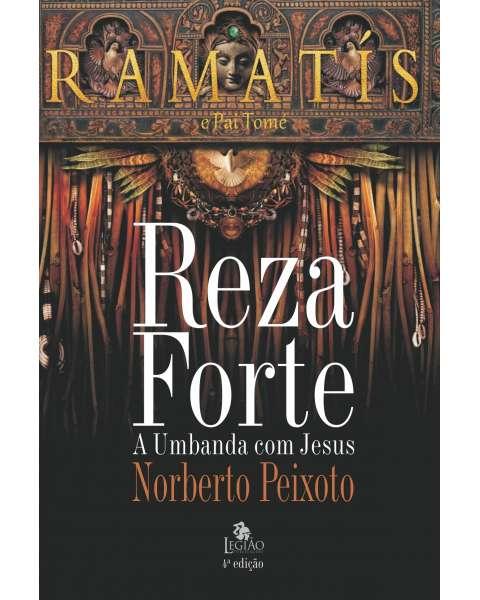 Reza forte – A Umbanda com Jesus