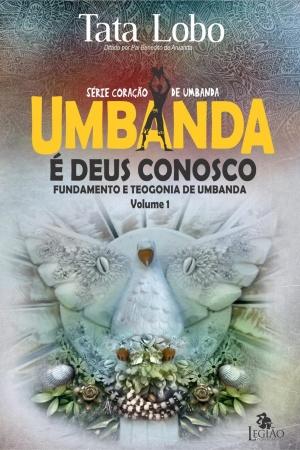 Livro Umbanda é Deus conosco - fundamento e teogonia de Umbanda